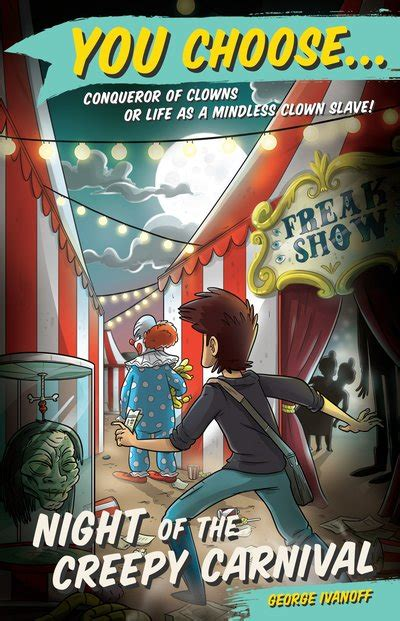 You Choose 5: Night of the Creepy Carnival by George