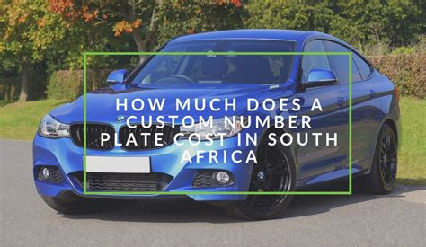 How Much Does A Personalised Number Plate Cost In South