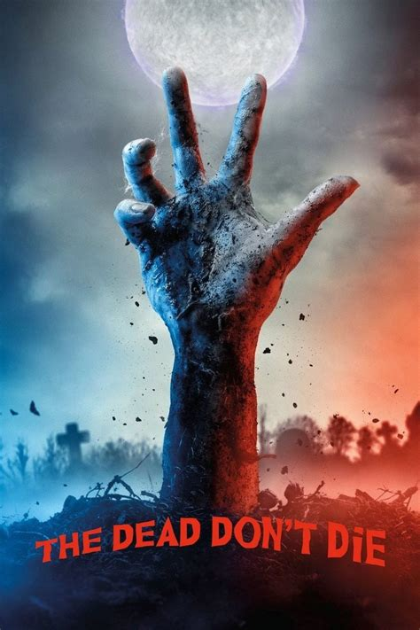 Full Free Watch The Dead Don't Die 2019 Full HD 123Movies