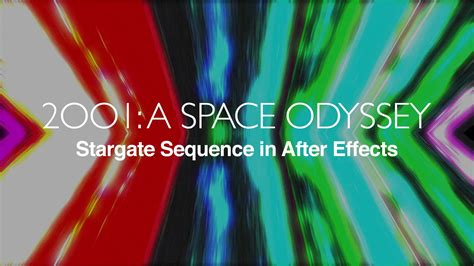 Make the 2001: A Space Odyssey Stargate Sequence in After