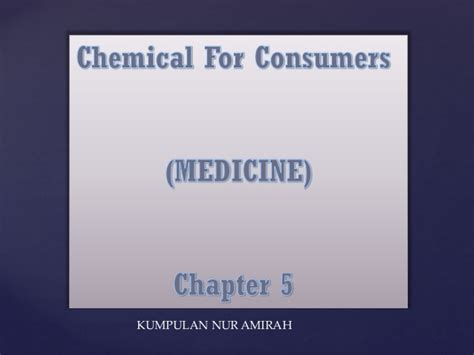 Chemical for consumer