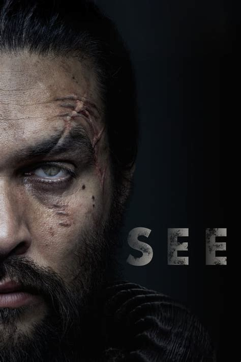 Watch See (2019) Tvshow for Free Online | BatFLIX